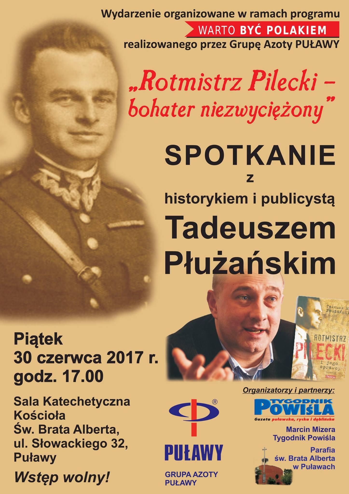 """O """"Rotmistrzu Pileckim – bohaterze niezwyciężonym"""" w Puławach"""