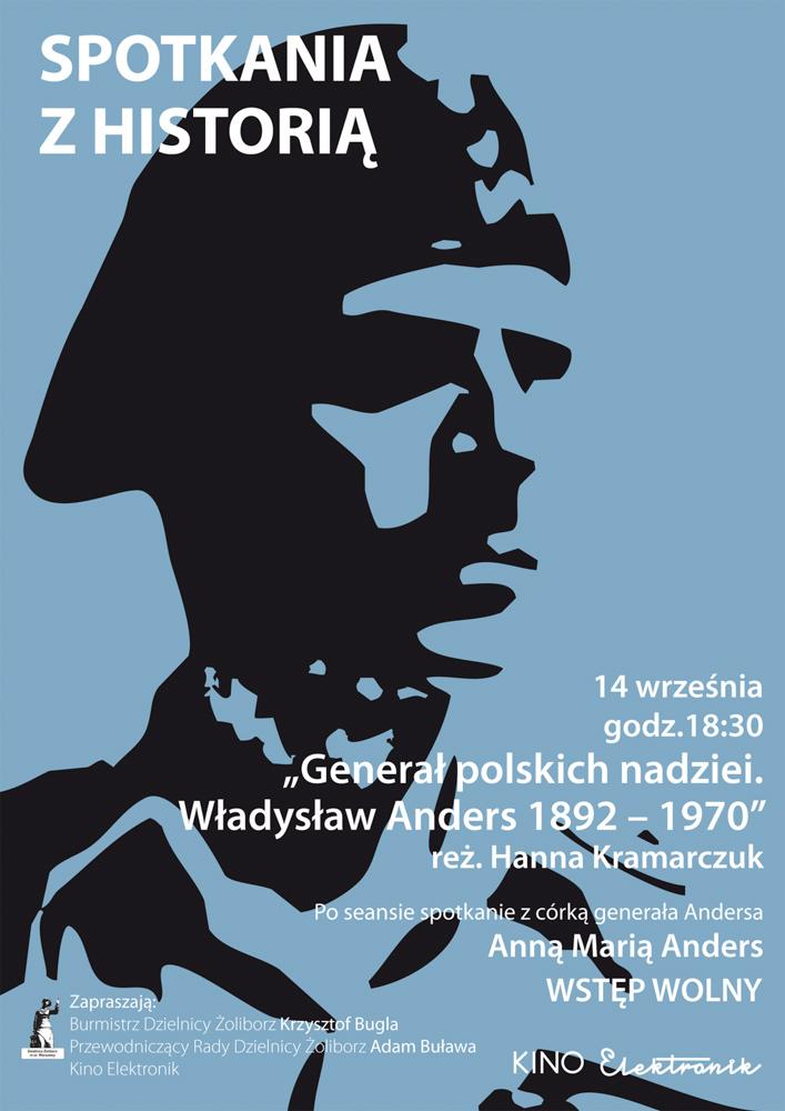 """Spotkania z historią –  """"Generał polskich nadziei – Władysław Anders"""""""